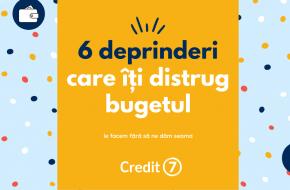 6 deprinderi care îți distrug bugetul